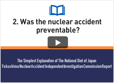 2. Was the nuclear accident preventable?