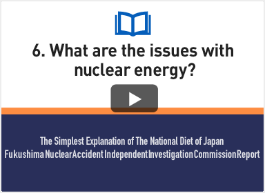 6. What are the issues with nuclear energy?